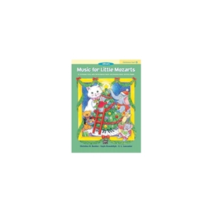 Music for Little Mozarts Christmas Fun! Book 2