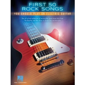 First 50 Rock Songs You Should Play on Electric Guitar- TAB