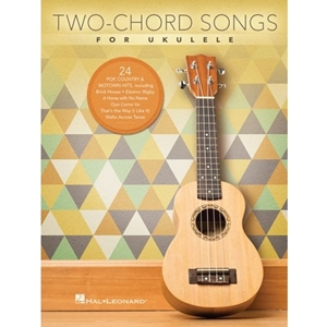 Two-Chord Songs for Ukuele