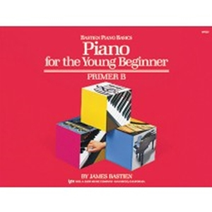 Bastien Piano for the Young Beginner Primer B